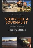 Story Like a Journalist