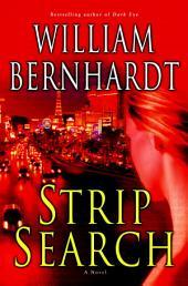 Strip Search: A Novel