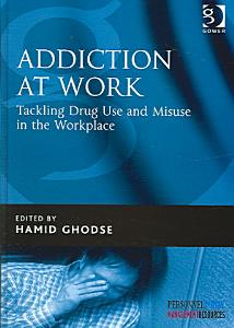 Addiction at Work Book