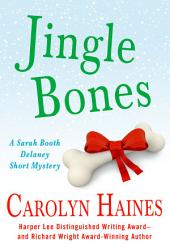 Jingle Bones: A Sarah Booth Delaney Short Mystery