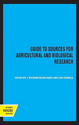 Guide to Sources for Agricultural and Biological Research PDF