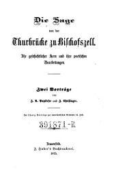 Die Sage von der Thurbrücke zu Bischofszell: Ihr geschichtlicher Kern und ihre poetischen Bearbeitungen