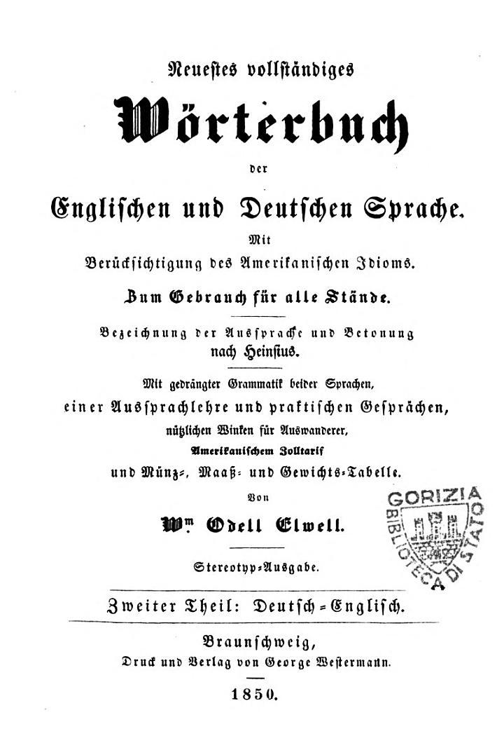 Neuestes vollständiges Wörterbuch der englischen und deutschen Sprache mit Berücksichtigung des amerikanischen Idioms ...
