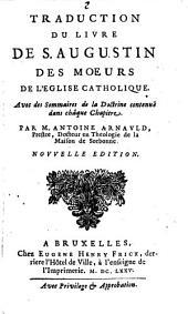 Traduction Du Livre De S. Augustin Des Moeurs De L'eglise Catholique