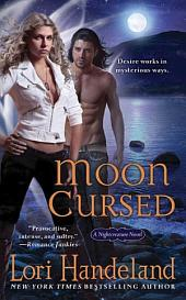 Moon Cursed: A Nightcreature Novel
