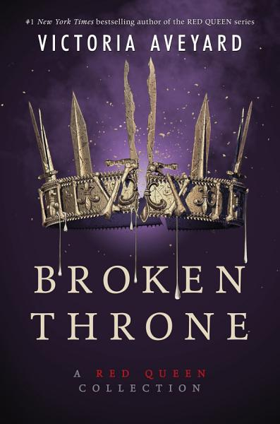 Download Broken Throne  A Red Queen Collection Book