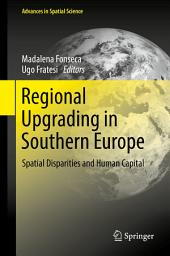Regional Upgrading in Southern Europe: Spatial Disparities and Human Capital