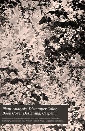 Plant Analysis, Distemper Color, Book Cover Designing, Carpet Designing, Oilcloth and Linoleum Designing, Wallpaper Designing ...