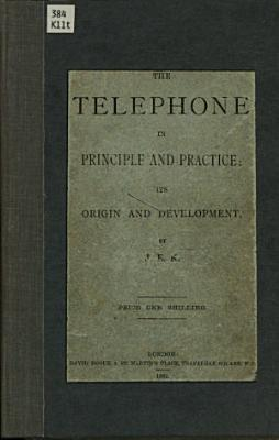 The Telephone in Principle and Practice PDF