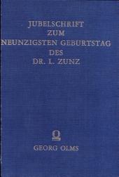 JUBELSCHRIFT zum 90. Geburtstag des Dr. Leopold Zunz