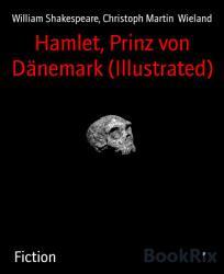 Hamlet  Prinz von D  nemark  Illustrated  PDF