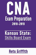 CNA Exam Preparation 2018 2019  Kansas State Skills Board Exam PDF