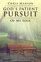 God s Patient Pursuit of My Soul PDF