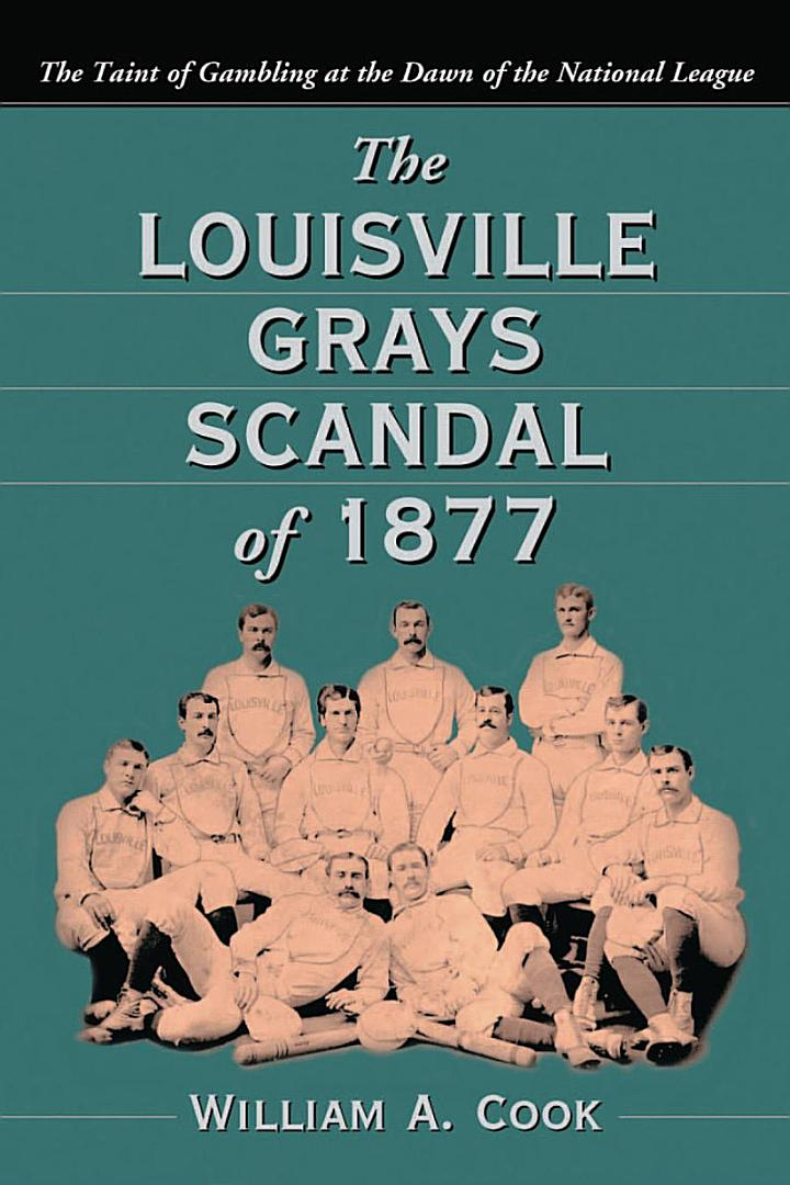 The Louisville Grays Scandal of 1877