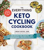 The Everything Keto Cycling Cookbook PDF