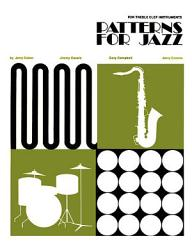 Patterns For Jazz A Theory Text For Jazz Composition And Improvisation Book PDF