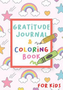 Gratitude Journal and Coloring Book for Kids - Rainbow Star Cover