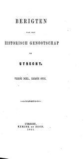 Berigten van het Historisch genootschap gevestigd te Utrecht: Volume 4