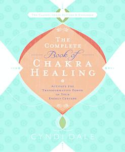 The Complete Book of Chakra Healing Book