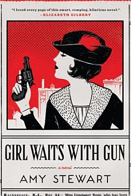 Girl Waits with Gun PDF
