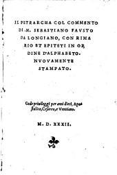 col commento di Sebastiano Fausto da Longiano, con rimario et epiteti in ordine d'alphabeto ... Nuovamente stampato
