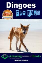Dingoes For Kids