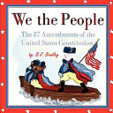 We the People- the 27 Amendments of the United States Constitution
