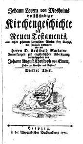 Vollständige Kirchengeschichte des Neuen Testaments: Band 4