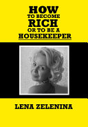 How to become rich or to be a housekeeper