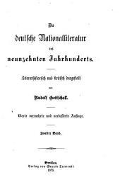 Die deutsche Nationalliteratur des neunzehnten Jahrhunderts: literarhistorisch und kritisch dargestellt. Die Classiker, Die Romantiker. erster Band