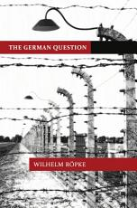 The German Question PDF