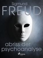 Abriss der Psychoanalyse PDF