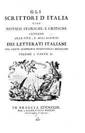Gli scrittori d'Italia, cioè notizie storiche e critiche intorno alle vite e agli scritti dei letterati italiani: A