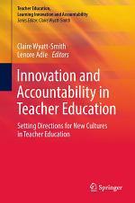 Innovation and Accountability in Teacher Education