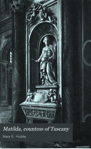 Matilda  Countess of Tuscany