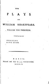 The Plays of William Shakspeare: Pericles. King Lear