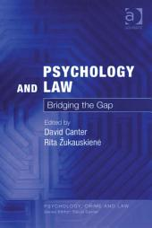 Psychology and Law: Bridging the Gap