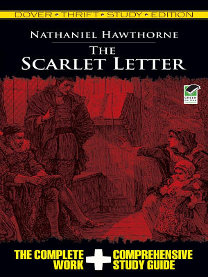 The Scarlet Letter Thrift Study Edition