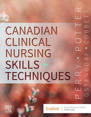Canadian Clinical Nursing Skills and Techniques E Book PDF