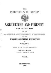Manufactures and Trade: With a General Industrial Map, Volume 3
