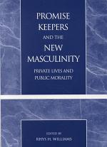 Promise Keepers and the New Masculinity
