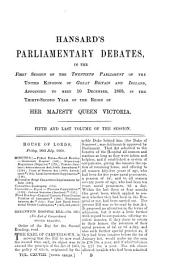 Parliamentary Debates: Official Report : ... Session of the ... Parliament of the United Kingdom of Great Britain and Ireland, Volume 198