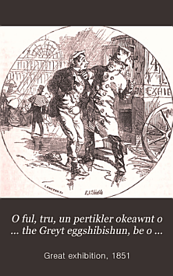 O ful  tru  un pertikler okeawnt o     the Greyt eggshibishun  be o felley fro Rachde