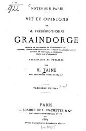 Notes sur Paris: vie et opinions de M. Frédéric-Thomas Graindorge ...