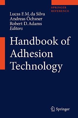Handbook of Adhesion Technology