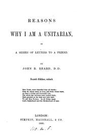Reasons why I am a Unitarian, in a series of letters
