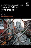 Research Handbook on the Law and Politics of Migration PDF