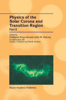 Physics of the Solar Corona and Transition Region PDF