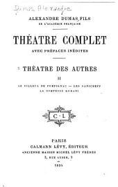 Le fileul de Pompignac [par François] Les Danicheff [par de Corvin] La comtesse Romani [par G. Fould