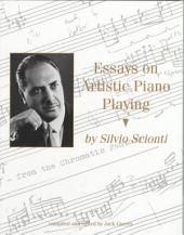 Essays on Artistic Piano Playing and Other Topics